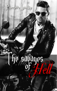 The savages oh Hell (Pierrette Lavallée)