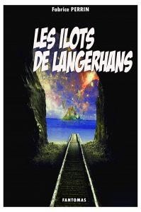 Les Ilots de Langerhans - BD - Fabrice PERRIN
