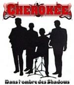Cherokee   ...  Le  groupe