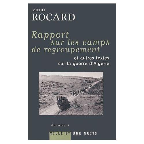 Si les socialistes semblent occulter la partie de la vie la plus glorieuse de Michel Rocard, les Algériens, eux s'en souviennent et Le Pen (père) aussi…