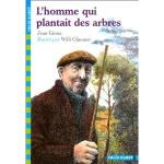 L'homme qui plantait des arbres / Jean Giono