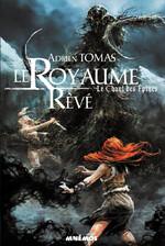 Chronique Le royaume rêvé tome 1 : Le chant des épines d'Adrien Tomas