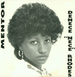 "Denece ''Nece"" Rhodes - Mentor - Complete LP"