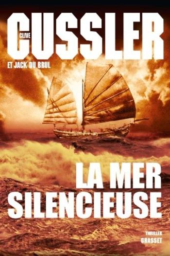 La mer silencieuse - Clive Cussler & Jack Du Brul