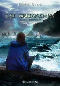 Les Grisommes, tome 2 : Châtiments (Frederic Livyns)