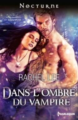 Le rendez-vous des Immortels - Rachel Lee