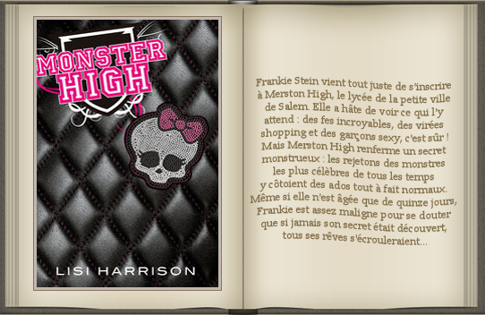 « Monster High : tome 1 » de Lisi Harrison.