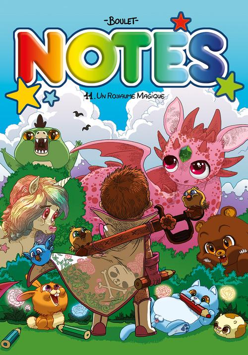 Notes - Tome 11 Un royaume magique - Boulet