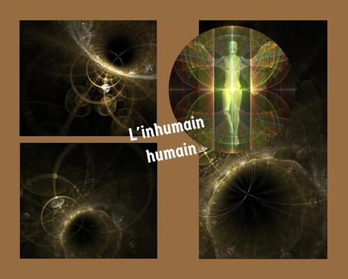 Inhumanité et humanité ou lorsque l'humain est plus beau que Dieu