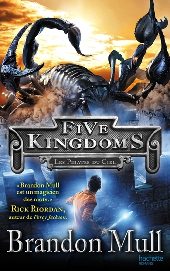 Five kingdoms 1- Les pirates du ciel - Brandon Mull