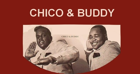 Chico & Buddy