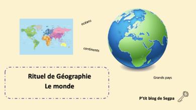 Rituel de géographie: le monde