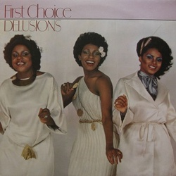 First Choice - Delusions - Complete LP