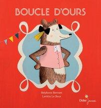 Boucle d'ours de Stéphane Servant et Laetitia Le Saux