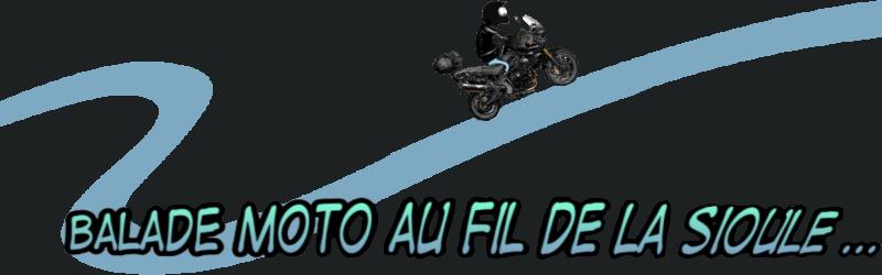 Balade moto au fil de la Sioule... ( Allier - Puy de Dôme)