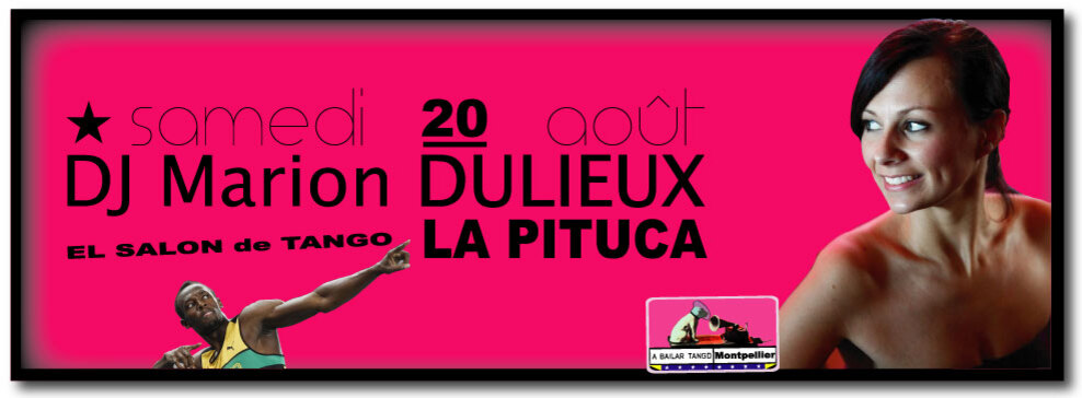 ★ Mercredi 17 août la MDM > DJ PAUL / samedi 20 août DJ Marion DULIEUX > La PITUCA ★