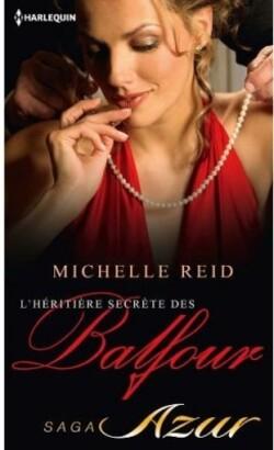 L'héritière secrète des Balfour - Michelle Reid