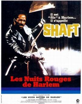 """Les nuits rouge de Harlem """" Shaft """""""