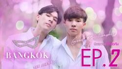 BANGKOK - GOOD RELATIONSHIP THE SERIES