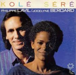 Philippe Lavil / Jocelyne Beroard - Kolé Seré