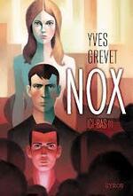"""""""Nox"""", tome 1, """"Ici- bas"""""""