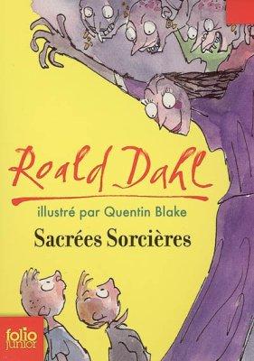 Roald Dahl, Sacrées Sorcières