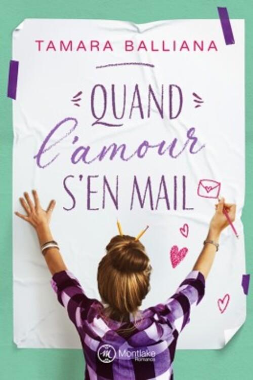 """""""Quand l'amour s'en mail"""" de Tamara Balliana : une romance toute mignonne sur fond de handicap, un joli moment de lecture."""