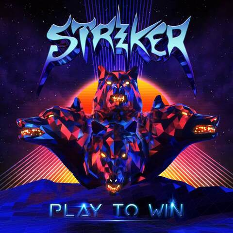 STRIKER - Détails et extrait du nouvel album Play To Win