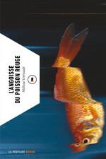 L'angoisse du poisson rouge, Mélissa VERREAULT