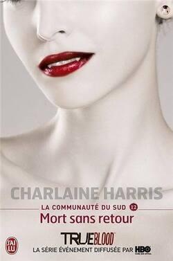 """""""La communauté du sud"""" tome 12 de Charlaine Harris.."""