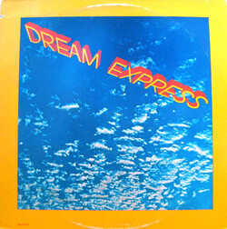 Dream Express - Same - Complete LP