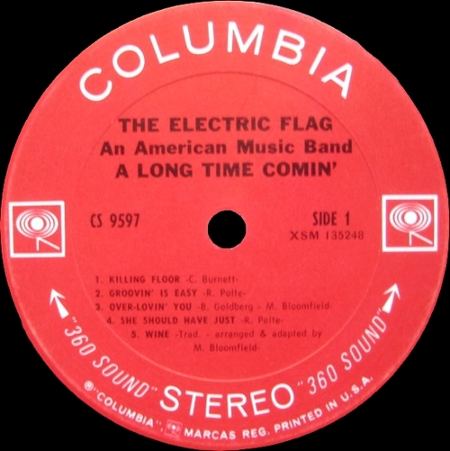 "The Electric Flag : Album "" A Long Time Comin' "" Columbia Records CS 9597 [US]"