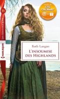 Chronique L'insoumise des Highlands de Ruth Langan