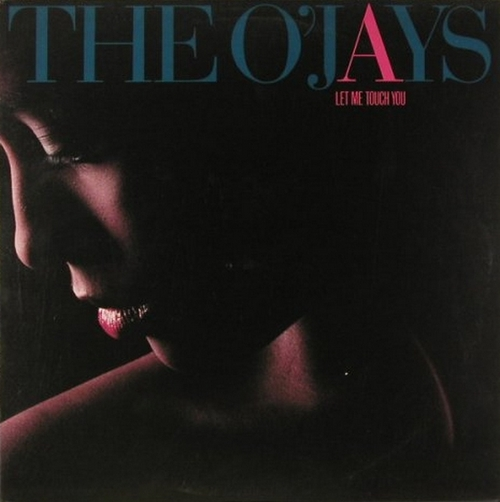 "1987 : The O'Jays : Album "" Let Me Touch You "" Philadelphia International Records ST 53036 [ US ]"