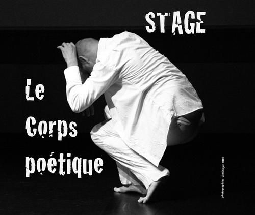"""Stage """"Le corps poétique"""" 2010"""