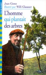 Séquence 1 : L'homme qui plantait des arbres, Jean Giono