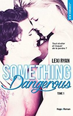 Reckles and Real: Something dangerous LC, Marathon New Romance