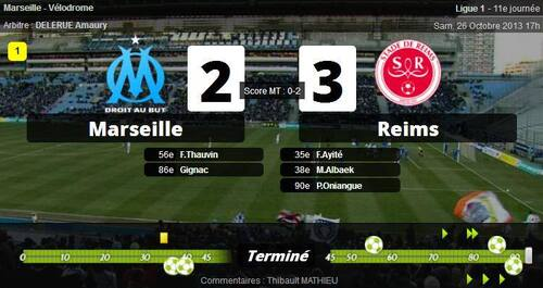 26 Octobre 2013 Olympique de Marseille 2-3 Reims