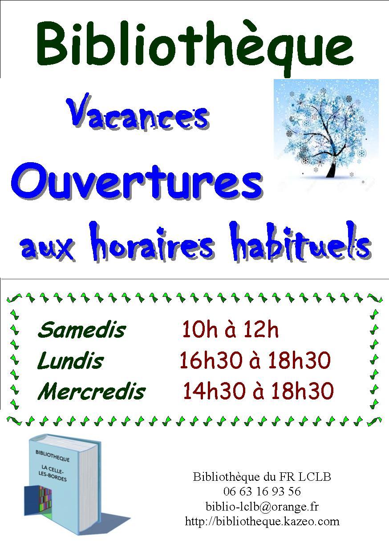 ouverture horaires habituels vacances d'HIVER 2018
