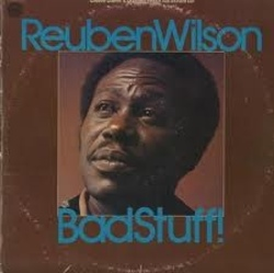 Reuben Wilson - Bad Stuff - Complete LP