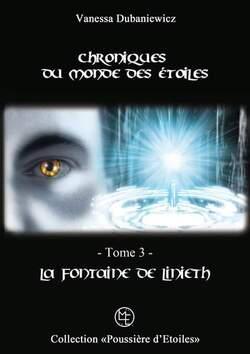 """découvrez la couverture du troisième tome des """"Chroniques du monde des étoiles """""""
