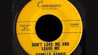 DANELLE DARRIS - don't love me and leave me