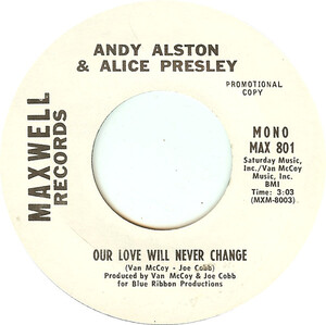 Andy Alston & Alice Presley - Our Love Will Never Change -