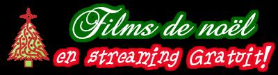 Films de Noël Gratuits - Films, téléfilms et animations de Noël a regarder gratuitement!