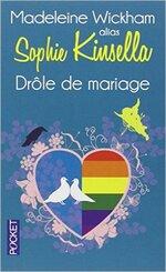 Drôle de mariage de Madelaine Wickman alias Sophie Kinsella