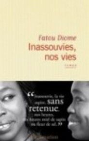 Inassouvies, nos vies