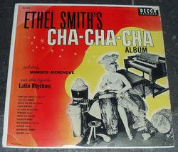 ETHEL SMITH'S -  no tickee no cha cha
