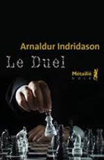 Arnaldur Indridason, Le duel, Métailié