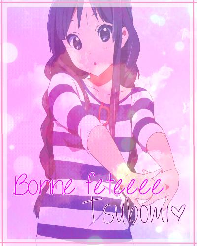 Bonne Fête ♥Tsubomi♥ :D