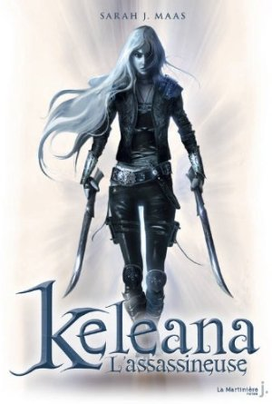 Keleana, L'assassineuse - Sarah J. Maas